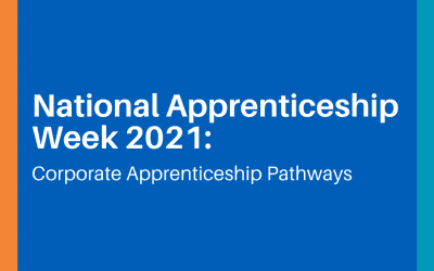National Apprenticeship Week 2021: Corporate Apprenticeship Pathways