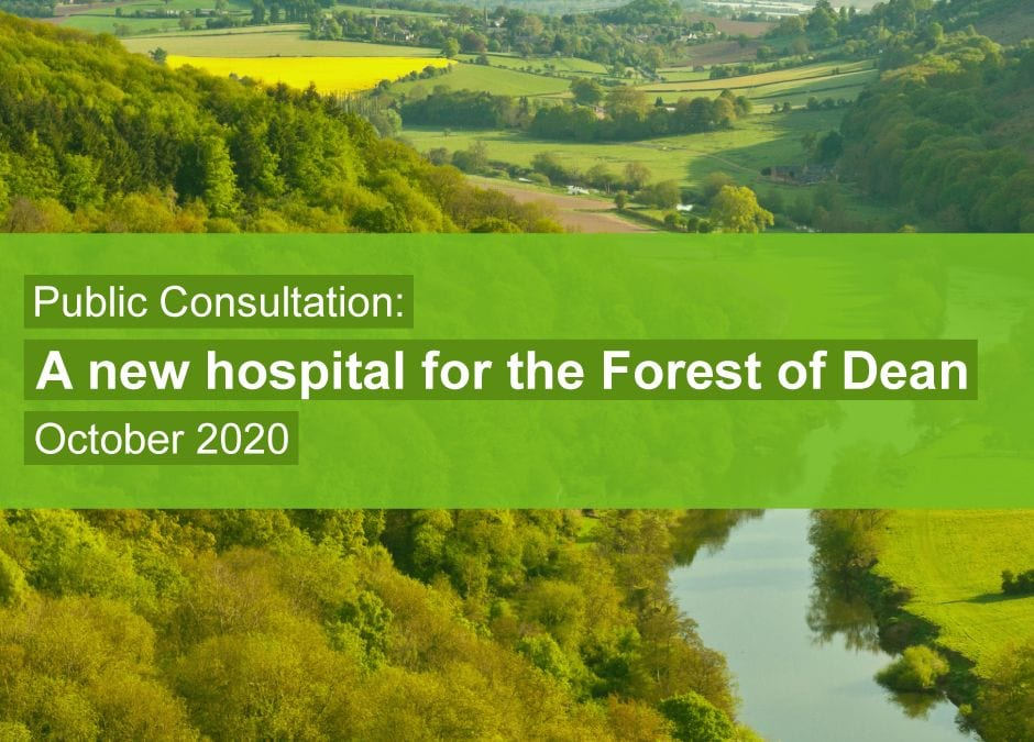 Public consultation: A new hospital for the Forest of Dean