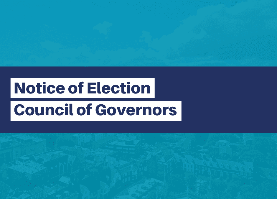 Notice of Elections - Council of Governors