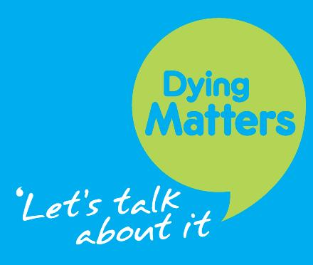 Dying Matters - Let's Talk about it